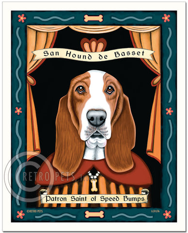 "Basset Hound Art ""Patron Saint of Speed Bumps"" Art Print by Krista Brooks"