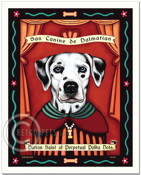 "Dalmatian Art - Blue Eyes ""Patron Saint of Polka Dots"" Art Print by Krista Brooks"