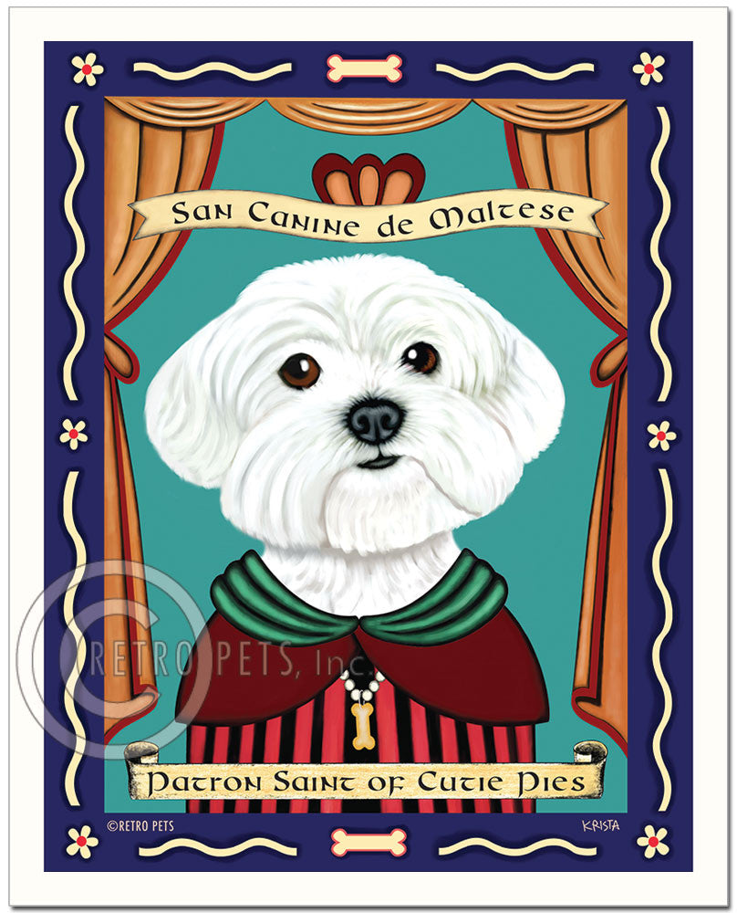 "Maltese Art ""Patron Saint of Cutie Pies"" Art Print by Krista Brooks"