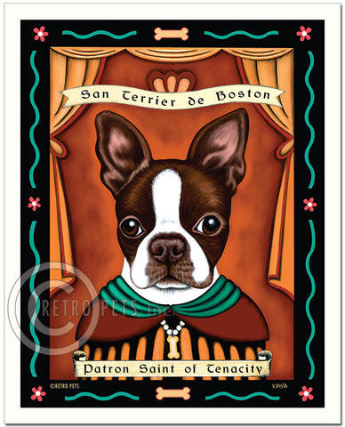 "Boston Terrier Art - Brown/White ""Patron Saint of Tenacity"" Art Print by Krista Brooks"