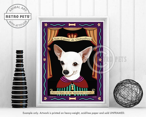 "Chihuahua Art ""Patron Saint of the Napoleonic"" Art Print by Krista Brooks"