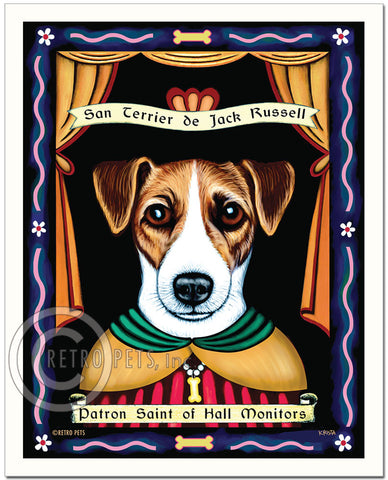 "Jack Russell Art ""Patron Saint of Hall Monitors"" Art Print by Krista Brooks"