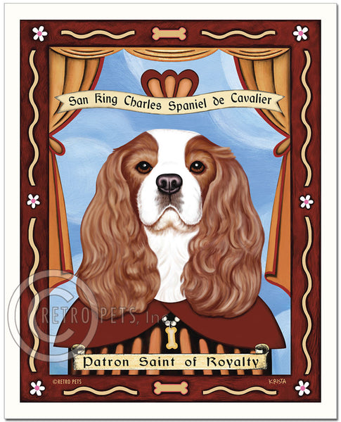 "Cavalier King Charles Spaniel Art ""Patron Saint of Royalty"" Art Print by Krista Brooks"