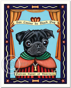 "Pug Art ""Patron Saint of Snorters"" Art Print by Krista Brooks"