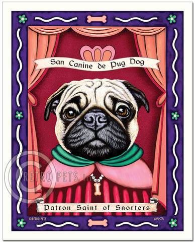 "Pug Art ""Patron Saint of Snorters"" Patron Pooch Art Print by Krista Brooks"