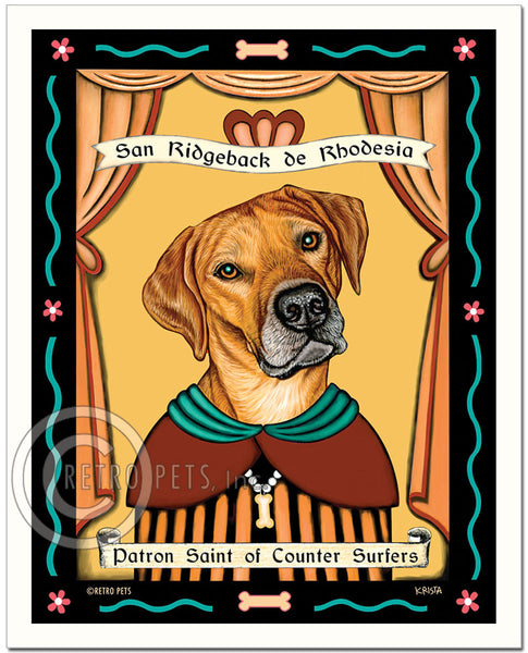 "Rhodesian Ridgeback Art ""Patron Saint of Counter Surfers"" Patron Pooch Art Print by Krista Brooks"