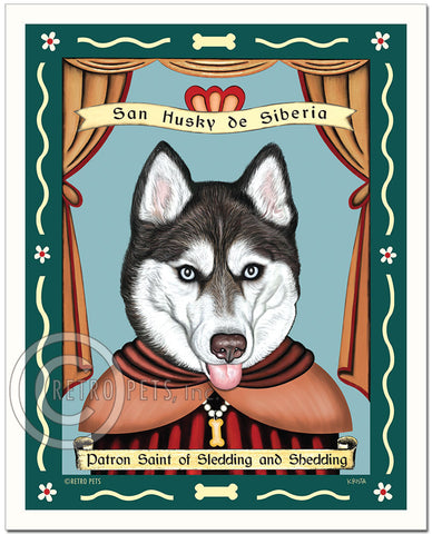 "Siberian Husky Art ""Saint of Sledding & Shedding"" Blue Eyes - Patron Pooch Art Print by Krista Brooks"