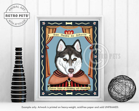 "Siberian Husky Art - Brown Eyes ""Saint of Sledding & Shedding"" Art Print by Krista Brooks"