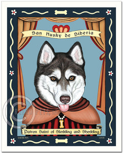 "Siberian Husky Art ""Saint of Sledding & Shedding"" Brown Eyes - Patron Pooch Art Print by Krista Brooks"