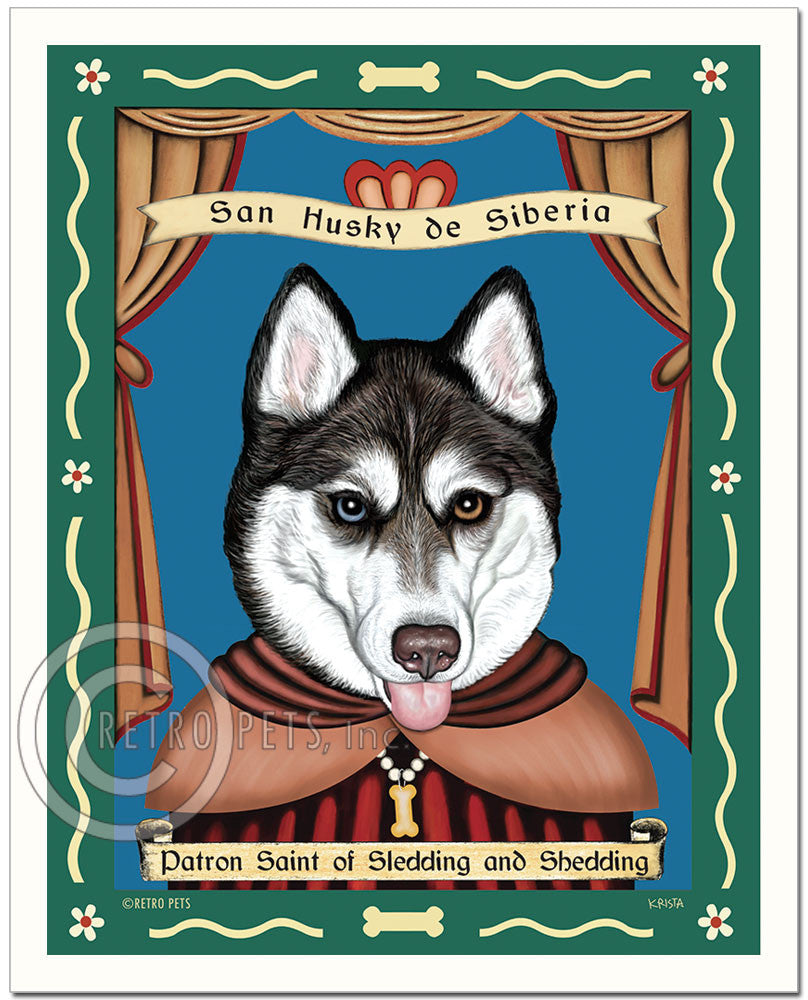 "Siberian Husky Art ""Saint of Sledding & Shedding"" Blue/Brown Eyes- Patron Pooch Art Print by Krista Brooks"