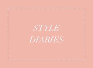 Style Diaries coming soon!