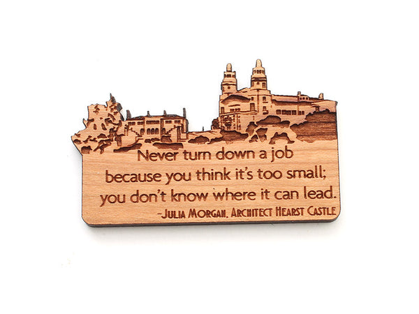 Hearst Castle Quote Magnet - Nestled Pines