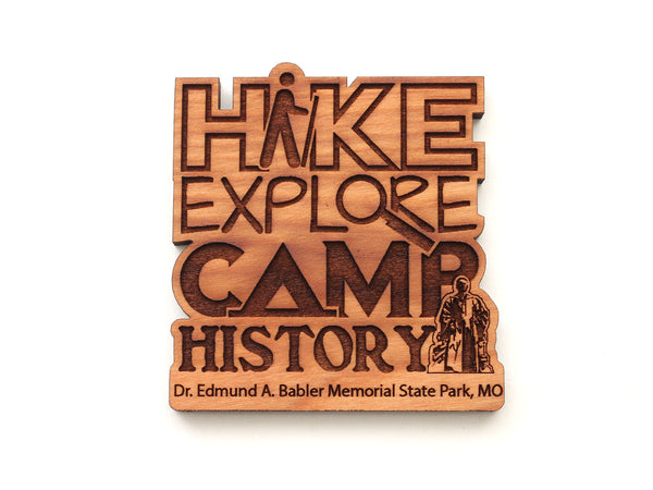 Hike Explore Camp History Babler State Park Magnet