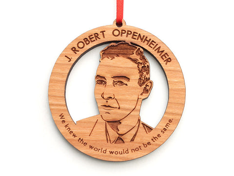 J. Robert Oppenheimer Ornament Alt Quote - Nestled Pines