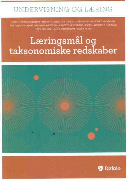 Læringsmål og taksonomiske redskaber (English: Goal-oriented Teaching and Taxonomies).