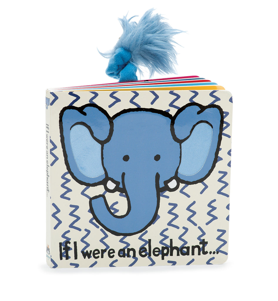 If I Were an Elephant Board Book