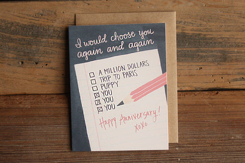 Happy Anniversary Card - I Choose You