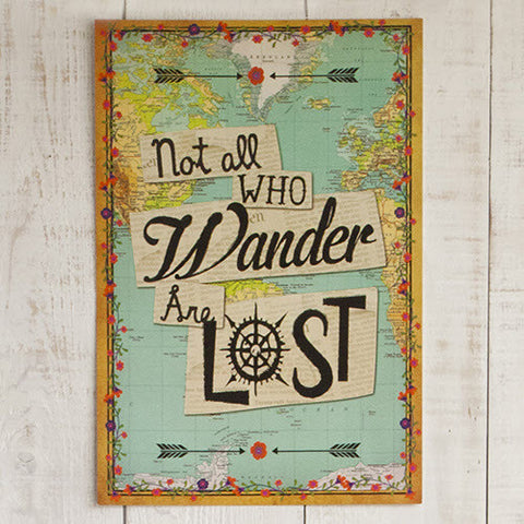 Art Print - Not All Who Wander Are Lost