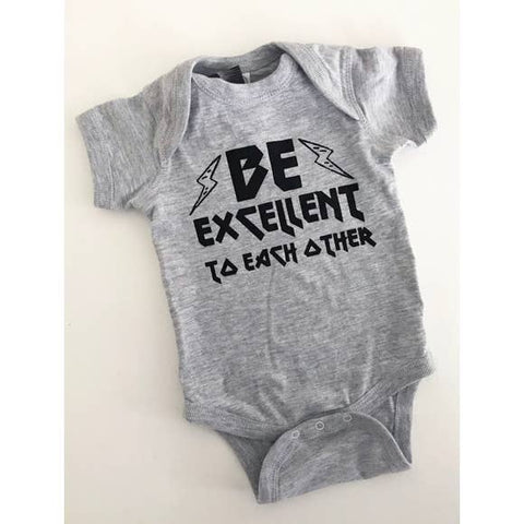 Baby Bodysuit - Be Excellent to Each Other