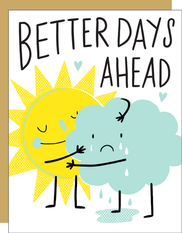 Empathy Card - Better Days Ahead