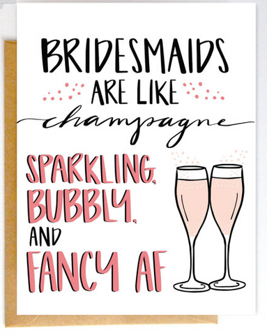 Card - Bridesmaids Are Like Champagne