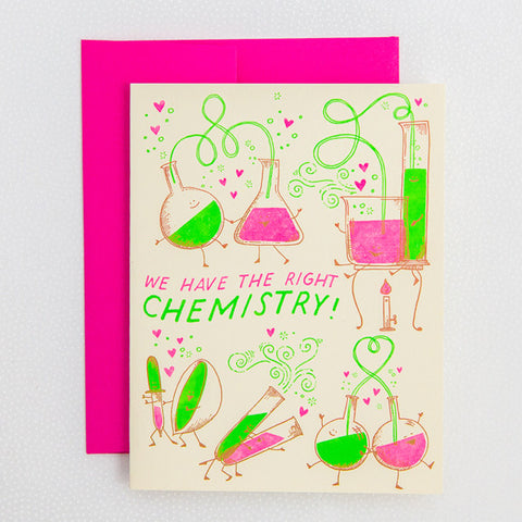 Greeting Card - We Have the Right Chemistry