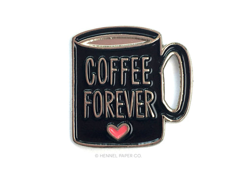 Enamel Pin - Coffee Forever