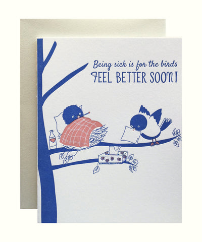 Get Well Soon Card - Being Sick is for the Birds