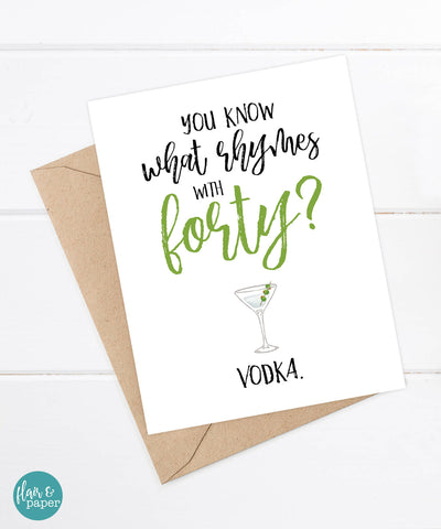 Funny Card - Thirty, Forty or Fifty = Vodka