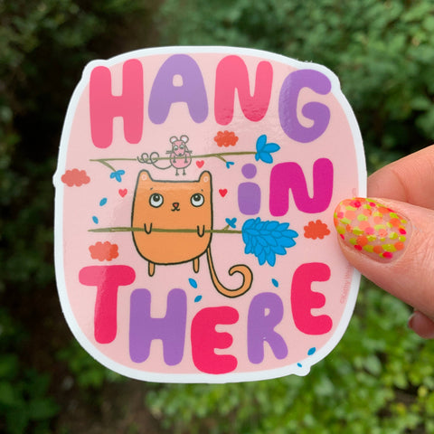 Vinyl Sticker - Hang in There