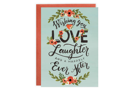 Card - Wishing You Love, Laughter and a Happily Ever After