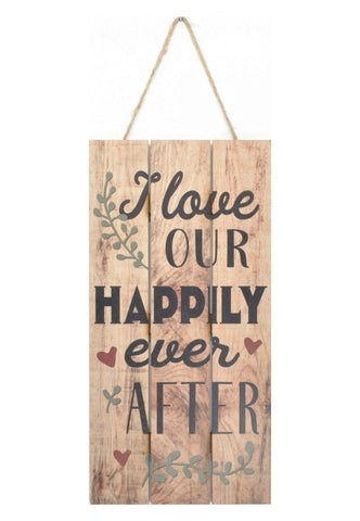 Sign - I Love Our Happily Ever After