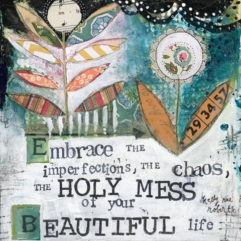 Kelly Rae Roberts Art Print - Holy Mess