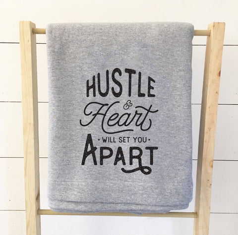 Hustle and Heart Sweatshirt Blanket