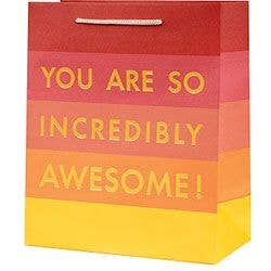 Small Gift Bag - You Are So Incredibly Awesome