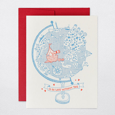 Greeting Card - I'd Be Lost Without You