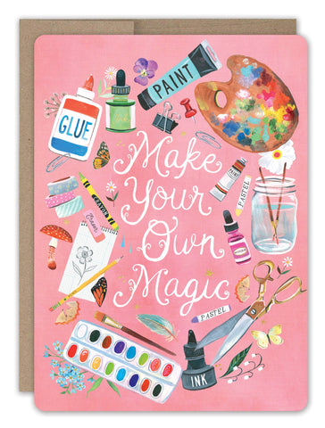 Birthday Card - Make Your Own Magic