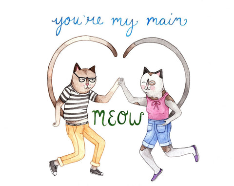 You're My Main Meow Card