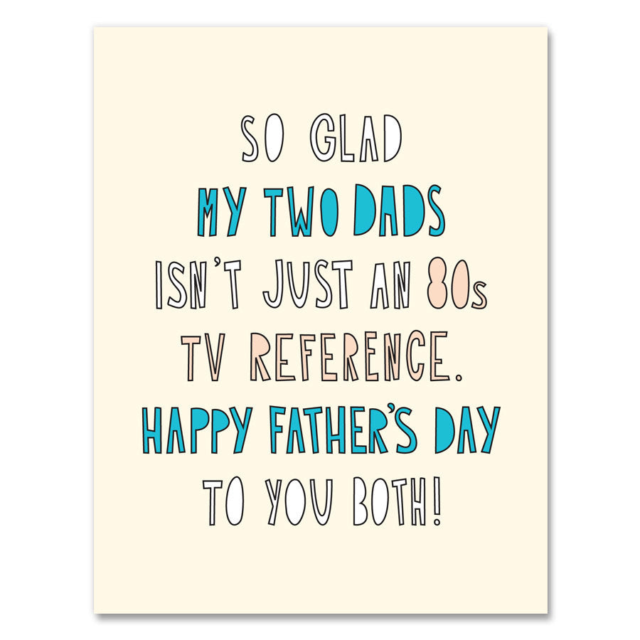 Greeting Cards My Two Dads Gifted Boutique And Wrappery
