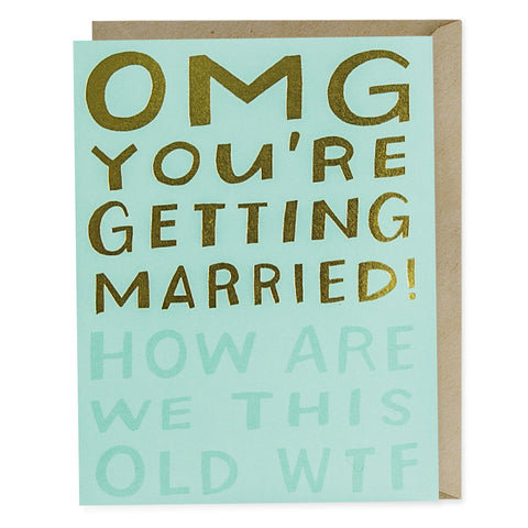 Funny Engagement Card - OMG