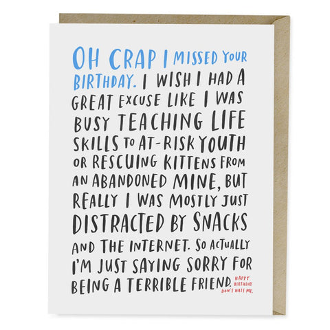 Belated Birthday Card - Oh Crap, I Missed Your Birthday