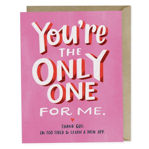 Anniversary Card - You're the Only One for Me
