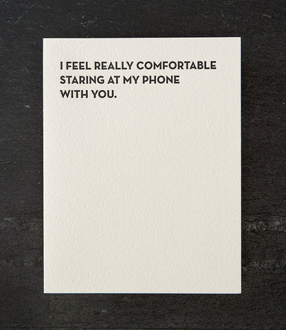 Greeting Card - I Feel Really Comfortable