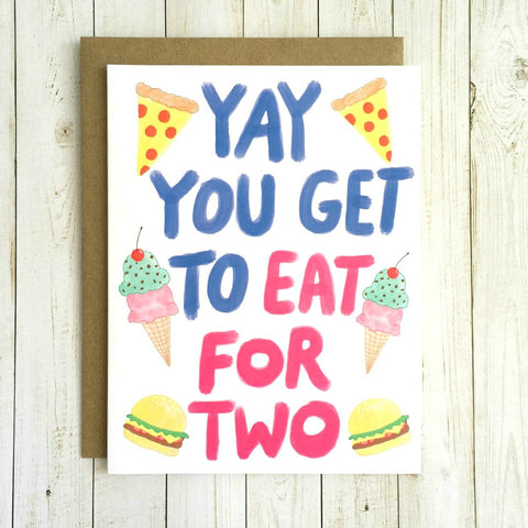 Funny Pregnancy Card - Eat for Two