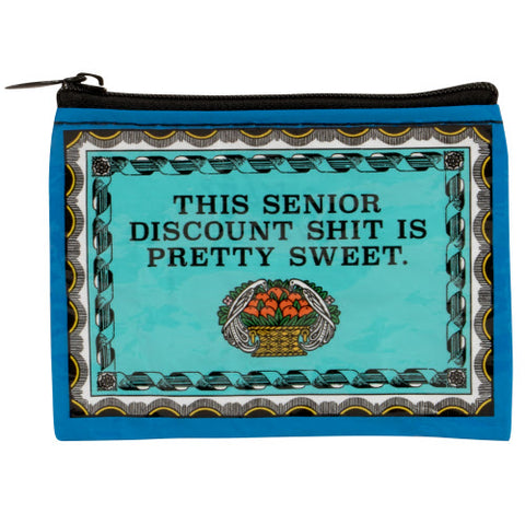 Coin Purse - This Senior Discount Shit is Pretty Sweet