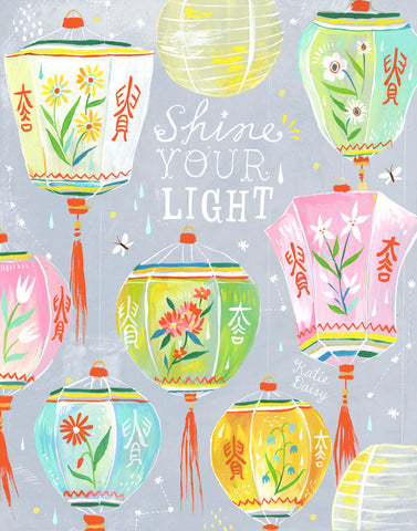 Art Print - Shine Your Light - Katie Daisy
