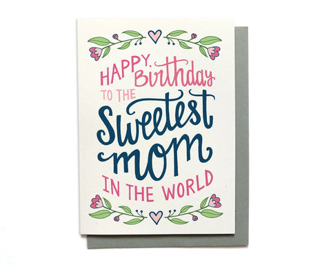 Birthday Card - Sweetest Mom
