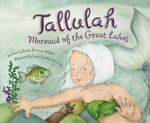 Children's Book - Tallulah Mermaid of the Great Lakes