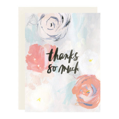 Greeting Card - Thanks So Much