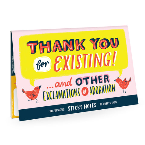 Thank You For Existing - Sticky Note Pack